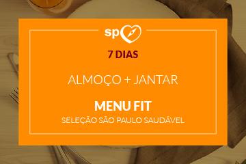 Menu Fit - São Paulo Saudável - Almoço e Jantar - 7 dias
