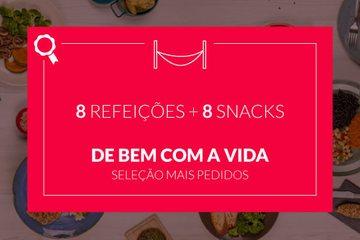 Mais Pedidos: De bem com a vida! - 8 refeições e 8 snacks