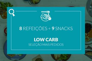 Mais Pedidos: Low Carb - 8 refeições e 9 snacks