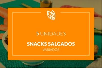 Snacks salgados - 5 unidades
