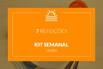 Verão - Kit semanal - 7 refeições